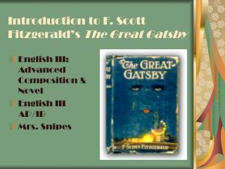 Introduction to F. Scott Fitzgerald's  The Great Gatsby