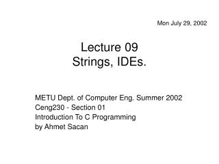 Lecture 09 Strings, IDEs.