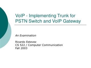 VoIP - Implementing Trunk for PSTN Switch and VoIP Gateway