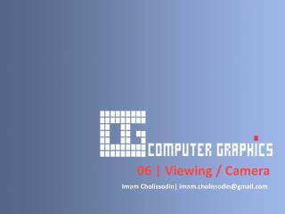 06 | Viewing / Camera