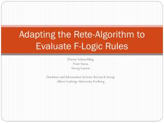 Adapting the Rete-Algorithm to Evaluate  F- Logic  Rules