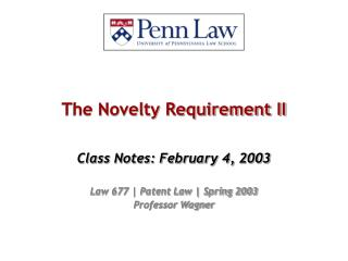 The Novelty Requirement II