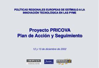 Proyecto PRICOVA Plan de Acción y Seguimiento
