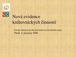 Nová evidence  knihovnických činností