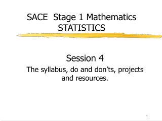 SACE  Stage 1 Mathematics STATISTICS