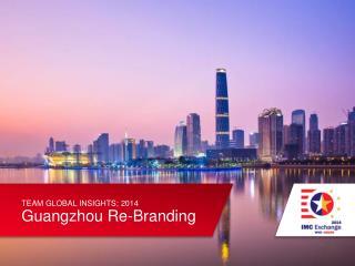 Guangzhou Re-Branding