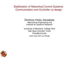 Stabilization of Networked Control Systems: Communication and Controller co-design