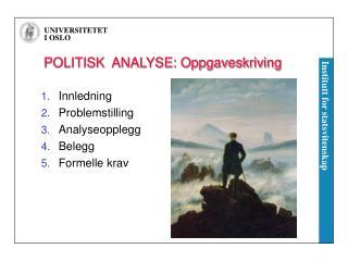 POLITISK  ANALYSE: Oppgaveskriving