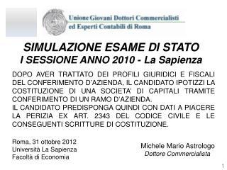 SIMULAZIONE ESAME DI STATO                I SESSIONE ANNO 2010 - La Sapienza