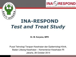 INA-RESPOND Test and Treat Study