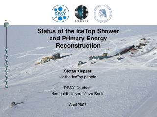 Status of the IceTop Shower and Primary Energy Reconstruction