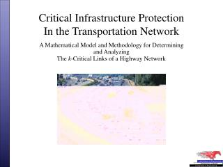 Critical Infrastructure Protection  In the Transportation Network