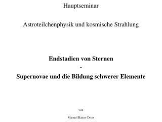 Hauptseminar Astroteilchenphysik und kosmische Strahlung