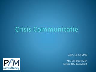 Crisis Communicatie