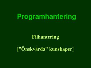 Programhantering