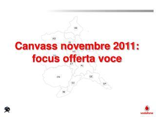 Canvass novembre 2011: focus offerta voce