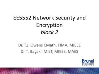 EE5552 Network Security and Encryption block 2