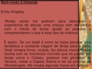 Bem-vindo � Holanda Emily Kingsley