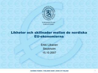 Likheter och skillnader mellan de nordiska EU-ekonomierna
