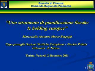 """"""" Uno strumento di pianificazione fiscale:  le holding europee """""""