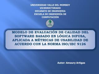 UNIVERSIDAD VALLE DEL MOMBOY VICERRECTORADO DECANATO DE INGENIERIA