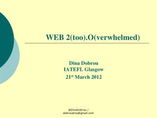 WEB 2(too).O(verwhelmed)