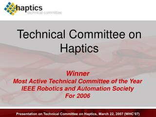 Technical Committee on Haptics