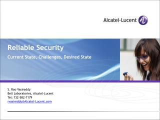 Reliable Security  Current State, Challenges, Desired State