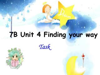 7B Unit 4 Finding your way
