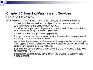 Chapter 13 Sourcing Materials and Services Learning Objectives