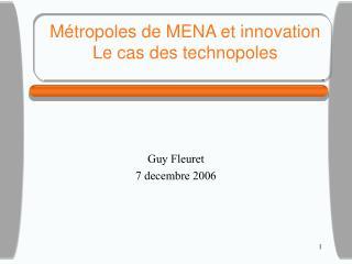Métropoles de MENA et innovation Le cas des technopoles