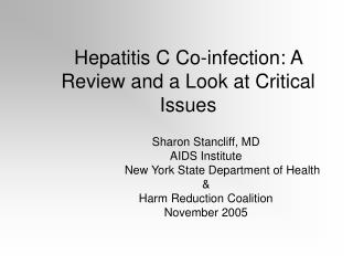 Hepatitis C Co-infection: A Review and a Look at Critical Issues