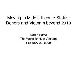 Moving to Middle-Income Status: Donors and Vietnam beyond 2010