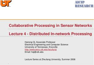 Collaborative Processing in Sensor Networks  Lecture 4 - Distributed In-network Processing