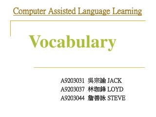 Computer Assisted Language Learning Vocabulary