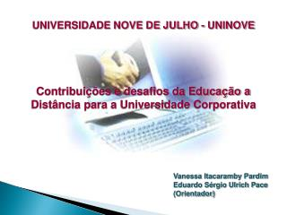 Vanessa Itacaramby Pardim Eduardo Sérgio Ulrich Pace (Orientador)