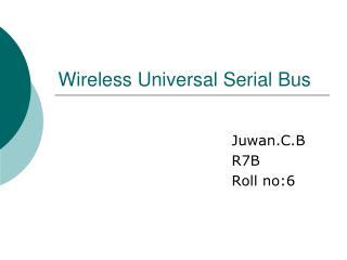 Wireless Universal Serial Bus