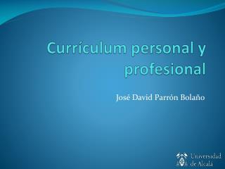 Currículum personal y profesional