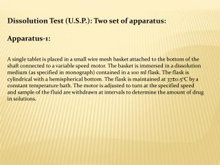 Dissolution Test (U.S.P.): Two set of apparatus: Apparatus-1:
