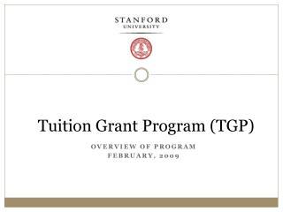 Tuition Grant Program (TGP)