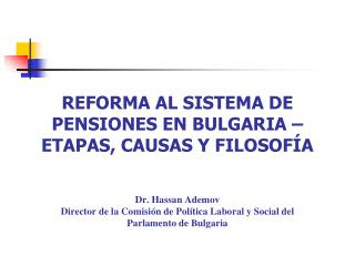 REFORMA DEL SISTEMA DE PENSIONES EN BULGARIA: ETAPAS