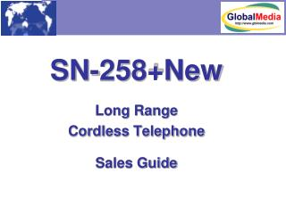 SN-258+New Long Range Cordless Telephone  Sales Guide