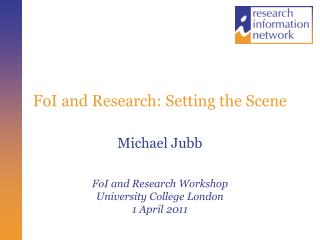 FoI and Research: Setting the Scene