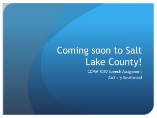 Coming soon to Salt Lake County!