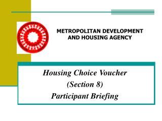 Housing Choice Voucher Section 8 Participant Briefing