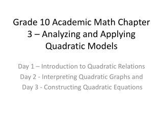 Grade 10 Academic Math Chapter 3 – Analyzing and Applying Quadratic Models