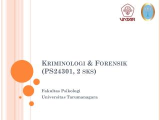 Kriminologi  &  Forensik  (PS24301, 2  sks )