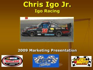 Chris Igo Jr. Igo Racing