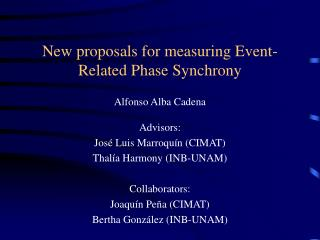 New proposals for measuring Event-Related Phase Synchrony
