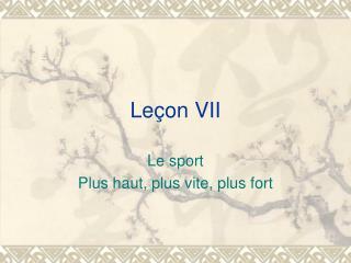 Leçon VII